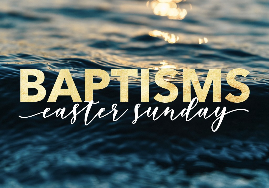 Baptisms Easter Sunday