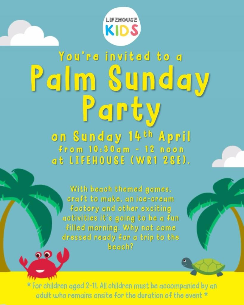 Palm Sunday Party Lifehouse